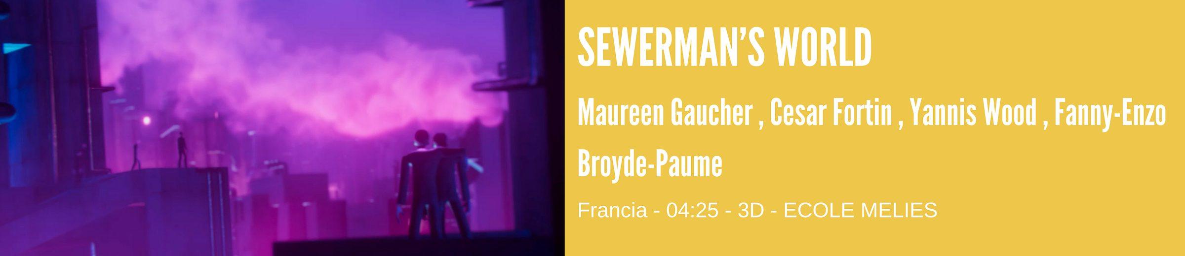 SEWERMAN S WORLD